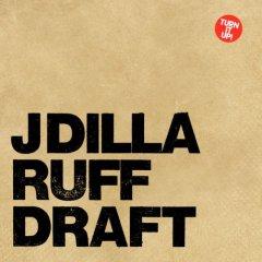 J_DILLA_RUFF_DRAFT.jpg